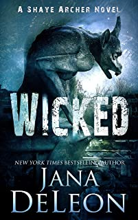 Wicked (Shaye Archer Series Book 4)