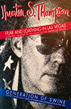 Fear and Loathing in Las Vegas: A Savage Journey to the Heart of the American Dream / Generation of Swine: Gonzo Papers Vo...