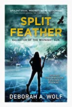 Split Feather (Daughter of the Midnight Sun Book 1)