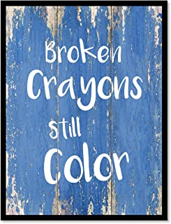 Best broken crayons still color quote Reviews