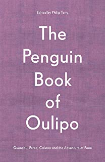 The Penguin Book of Oulipo: Queneau, Perec, Calvino and the Adventure of Form (English Edition)