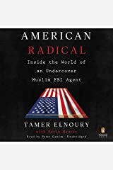 American Radical: Inside the World of an Undercover Muslim FBI Agent Audible Audiobook