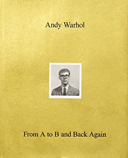 De Salvo, D: Andy Warhol-From A to B and Back Again