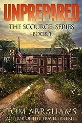 Unprepared (The Scourge Book 1) Kindle Edition