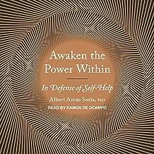 Awaken the Power Within: In Defense of Self-Help