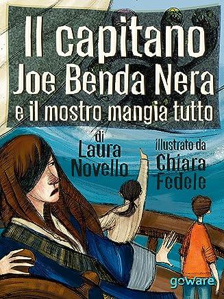 Il capitano Joe Benda Nera e il mostro mangia tutto (Siska - goWare)