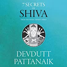 7 Secrets of Shiva: The Hindu Trinity Series