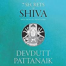 7 Secrets of Shiva: The Hindu Trinity Series