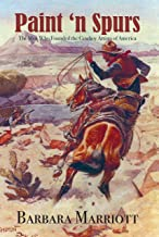 Paint 'n Spurs: The Men Who Founded the Cowboy Artists of America