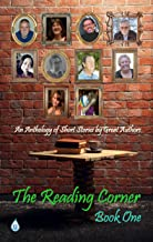 The Reading Corner: Book One: An Anthology of Short Stories by Great Authors