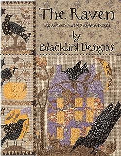 The Raven: An Autumn Quilt of 9 Applique Designs by Blackbird Designs