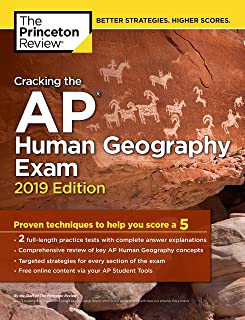Cracking the AP Human Geography Exam (2019 Edition)