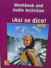 Asi se dice! Level 4, Workbook and Audio Activities (SPANISH)