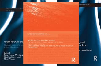 Contemporary Geographies of Leisure, Tourism and Mobility (51-98) (48 Book Series)