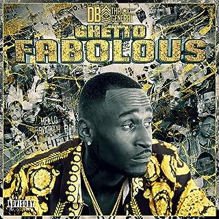 Ghetto Fabolous [Explicit]