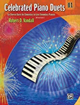 Celebrated Piano Duets: Six Diverse Duets for Elementary to Late Elementary Pianists, Book 1