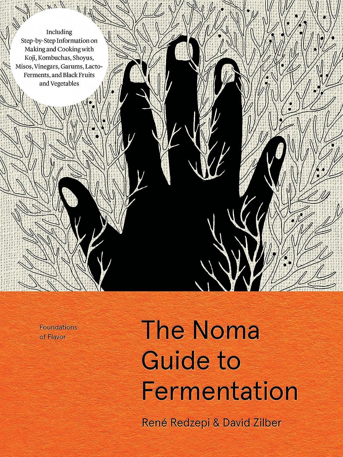 苦行ウェイド学校教育The Noma Guide to Fermentation (Foundations of Flavor)