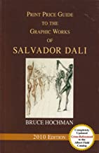 Print Price Guide to the Graphic Works of Salvador Dali (2010)