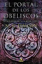 El portal de los obeliscos / The Obelisk Gate (LA TIERRA FRAGMENTADA / THE BROKEN EARTH) (Spanish Edition)
