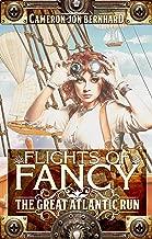 Flights of Fancy: The Great Atlantic Run