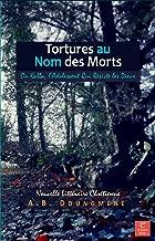 Tortures au Nom des Morts: Kalba, l'Adolescent Qui Résiste les Dieux (Foi et Traditions t. 1) (French Edition)