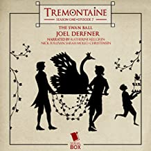 Tremontaine: The Swan Ball: Episode 7