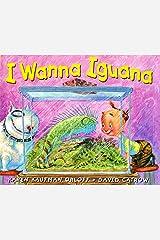 I Wanna Iguana Kindle Edition