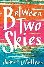 Between Two Skies