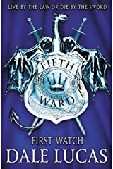 The Fifth Ward: First Watch Kindle Edition