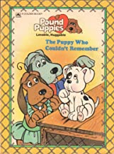 Puppy Who Couldn't Remember (Pound Puppies)