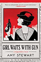 Girl Waits with Gun (A Kopp Sisters Novel Book 1)