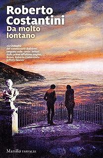 Da molto lontano (Trilogia del Male Vol. 6) (Italian Edition)
