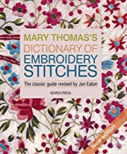 Mary Thomas's Dictionary of Embroidery Stitches English Edition