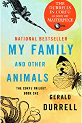 My Family and Other Animals (The Corfu Trilogy Book 1) Kindle Edition