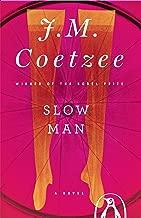 Best slow man coetzee Reviews