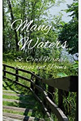 Many Waters: St. Croix Writers Stories and Poems Kindle Edition
