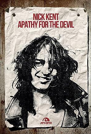 Apathy for the devil: Memorie dagli anni Settanta