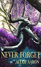 Never Forget (Haunted Series Book 15)