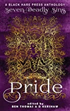PRIDE: The Worst Sin of All (Seven Deadly Sins Book 1)