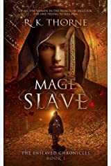 Mage Slave (The Enslaved Chronicles Book 1) Kindle Edition