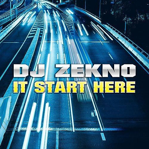 DJ Zekno - It Start Here