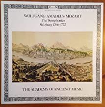 Wolfgang Amadeus Mozart the Symphonies Salzburg 1766-1772- the Academy of Ancient Music