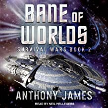 Bane of Worlds: Survival Wars, Book 2