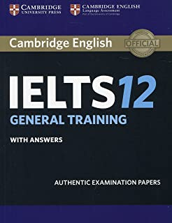 Cambridge IELTS 12. General Training. Student's Book with answers