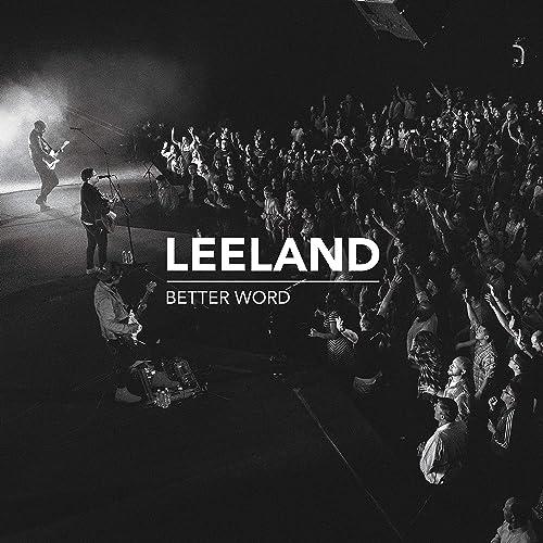Leeland - Better Word (2019)