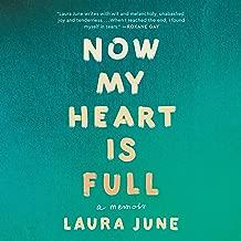 Now My Heart Is Full: A Memoir