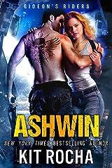 Ashwin (Gideon's Riders, Book #1) Kindle Edition