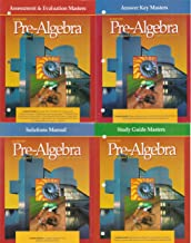 4 Volumes of Glencoe Pre-Algebra: Assessment & Evaluation Masters, Study Guide Masters, Solution Manual, and Answer Key Masters [An Integrated Transition to Algebra & Geometry]