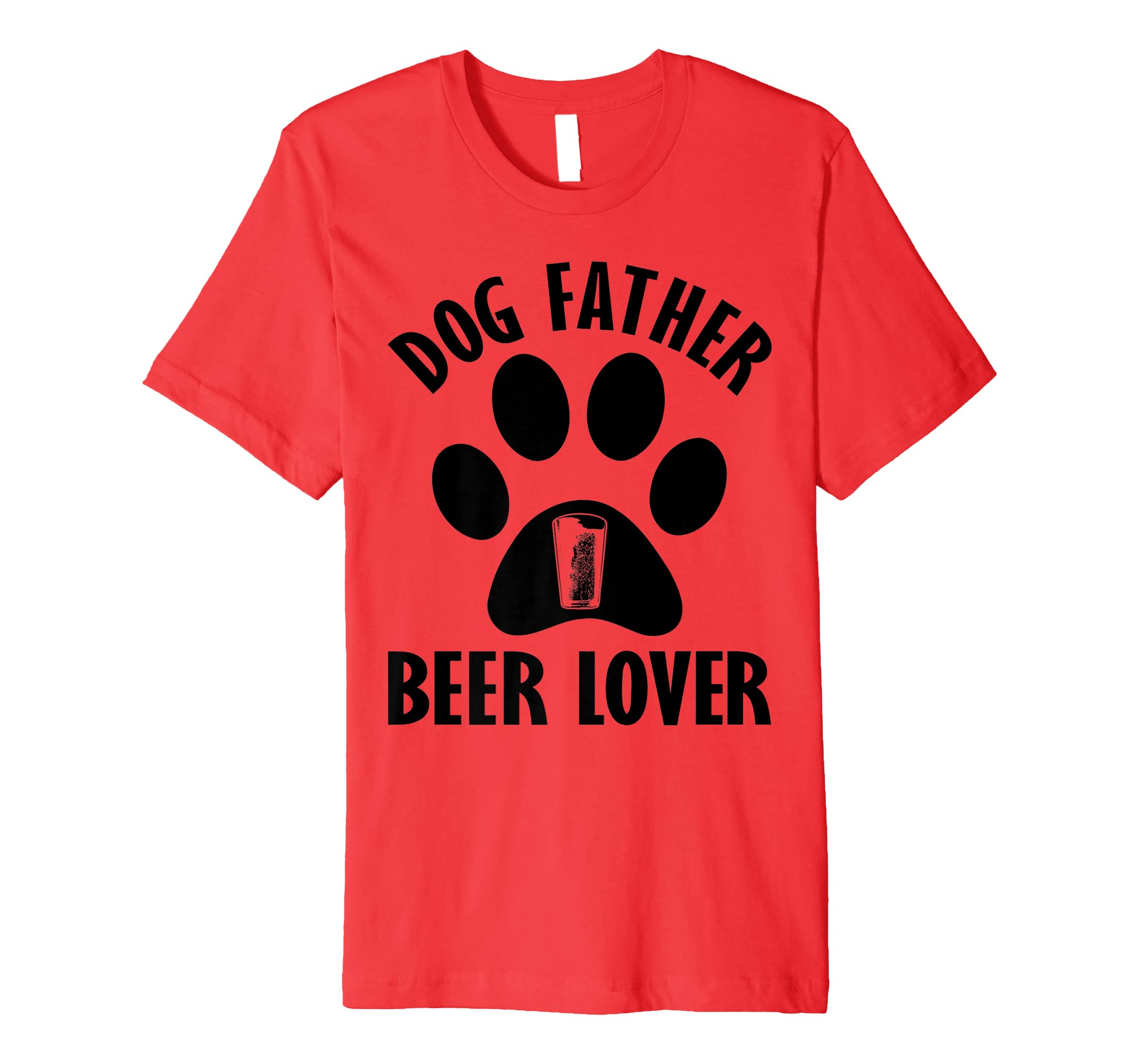 1aa4cdb47 Amazon.com: Mens Dog Father Beer Lover Shirt Best Dog Dad Ever Father's Day:  Clothing