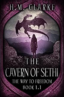 The Cavern of Sethi: An Fantasy Action Adventure (The Way to Freedom - Young Kalena/Adhamh Book 2)
